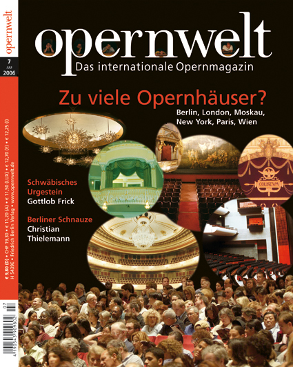Opernwelt Juli (7/2006)