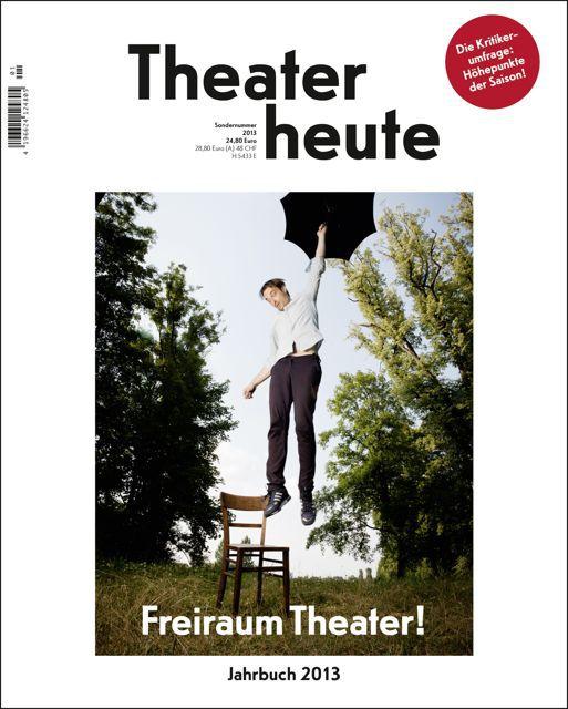 Theater heute Jahrbuch (13/2013)