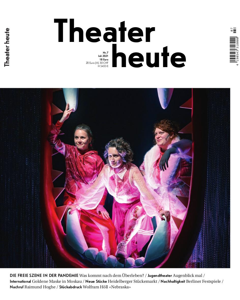 Theater heute Juli (7/2021)