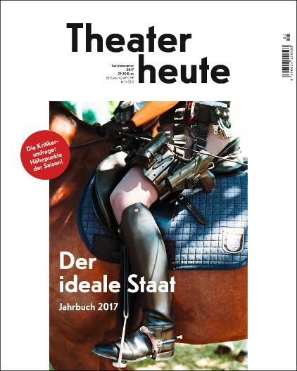 Theater heute Jahrbuch (13/2017)